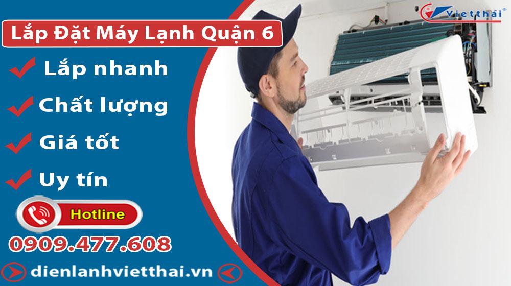 Dịch vụ lắp đặt máy lạnh quận 6 của Việt Thái